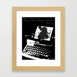 Ernest Hemingway Quote Framed Art Print