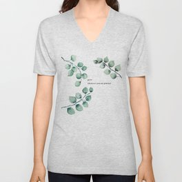 Grow wherever you are planted watercolor florals Unisex V-Neck