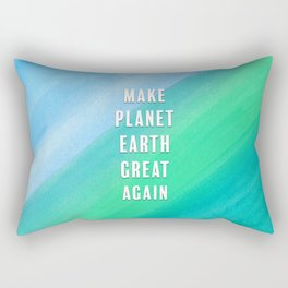 Make Planet Earth Great Again Blue and Teal Watercolor Rectangular Pillow