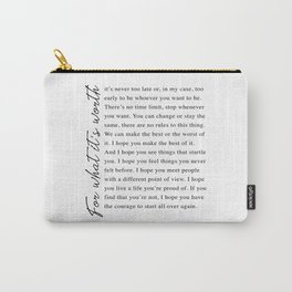 F. Scott Fitzgerald - For What It's Worth Quote  Carry-All Pouch