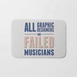Failed musicians Bath Mat