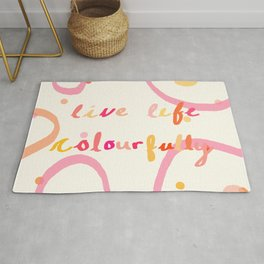live life colourfully Rug