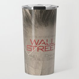 Wall Street, alternative movie poster, Gordon Gekko, Oliver Stone, film, minimal fine art playbill Travel Mug