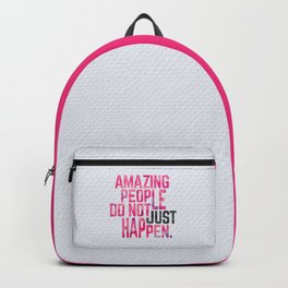 Amazing People Motivational Quote Backpack