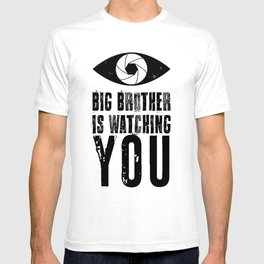 Big Brother is Watching YOU! T-shirt