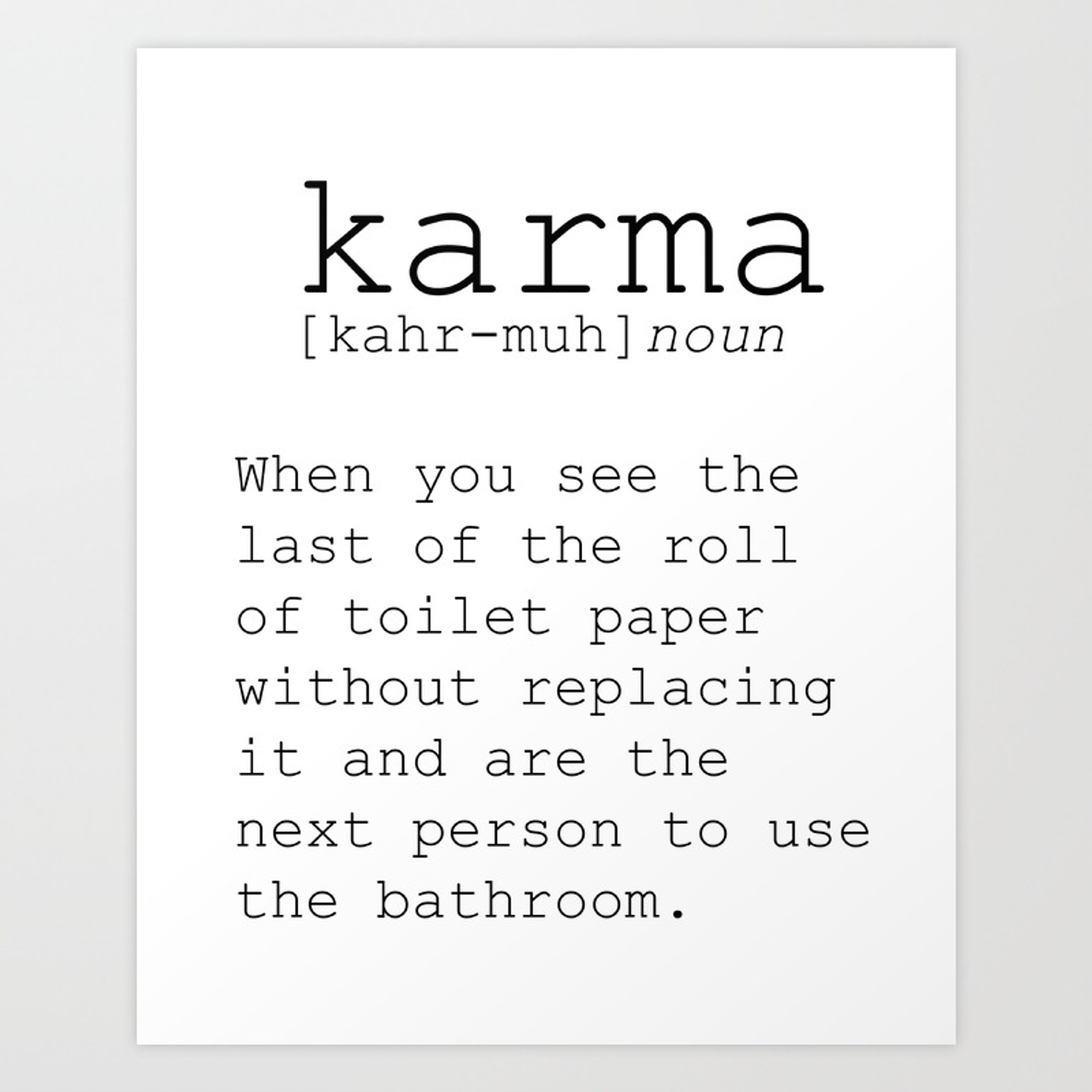 photograph relating to Printable Definitions titled Humorous Definition Of Karma Amusing Quotation Amusing Wall Artwork Printable Wall Artwork Typography Print Comedian Quotation Artwork Print