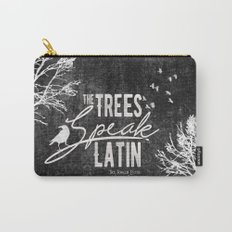 The Trees Speak Latin - Raven Boys Carry-All Pouch