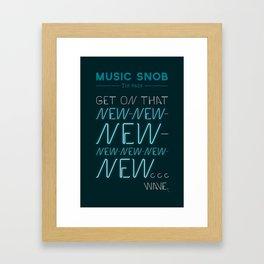 The NEW-New Wave — Music Snob Tip #629 Framed Art Print
