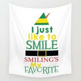 I just like to Smile - Buddy the Elf Wall Tapestry