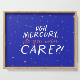UGH mercury!! Serving Tray