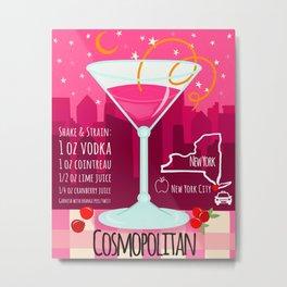 Cosmopolitan Metal Print