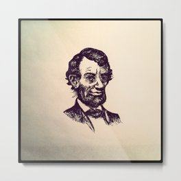 Abe Lincoln Forever. Metal Print