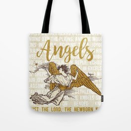 Angels We Have Heard on High Tote Bag
