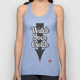 Watch Your Crotch Unisex Tank Top