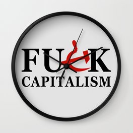 Fuck Capitalism (white bg) Wall Clock