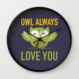 Owl Loves You Always Wall Clock