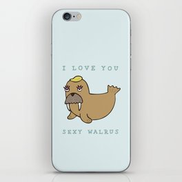 SEXY WALRUS iPhone Skin