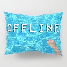Holiday, Weekend, Offline Quote Pillow Sham