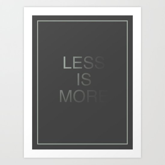 Less is More III Art Print