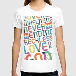 reckless love T-shirt