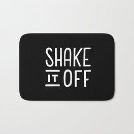 Shake it off #2 Bath Mat