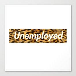 Unemployed Canvas Print