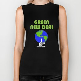 Green New Deal - Earths Future is On Mankinds Back Biker Tank