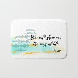 Pslam 16:11 Way of Life, Christian Scripture Abstract Art Bath Mat