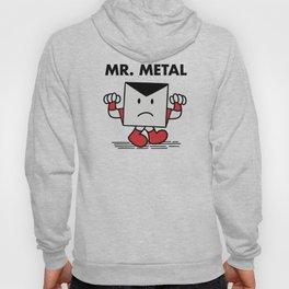 Mr. Metal Hoody
