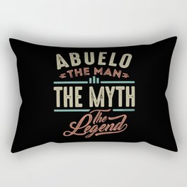 Abuelo The Myth The Legend Rectangular Pillow