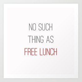 FREE LUNCH 2 Art Print