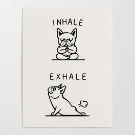 Inhale Exhale Frenchie Poster