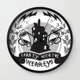 I Party with the Weasleys Wall Clock