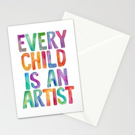 Every Child Is An Artist Stationery Cards