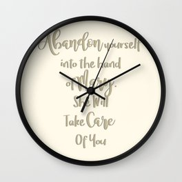 Abandon yourself into the hand of Mary - She will take care of you - Our Lady of the Navigators Wall Clock