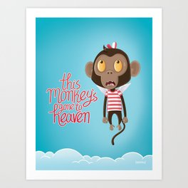 monkeys gone to heaven Art Print