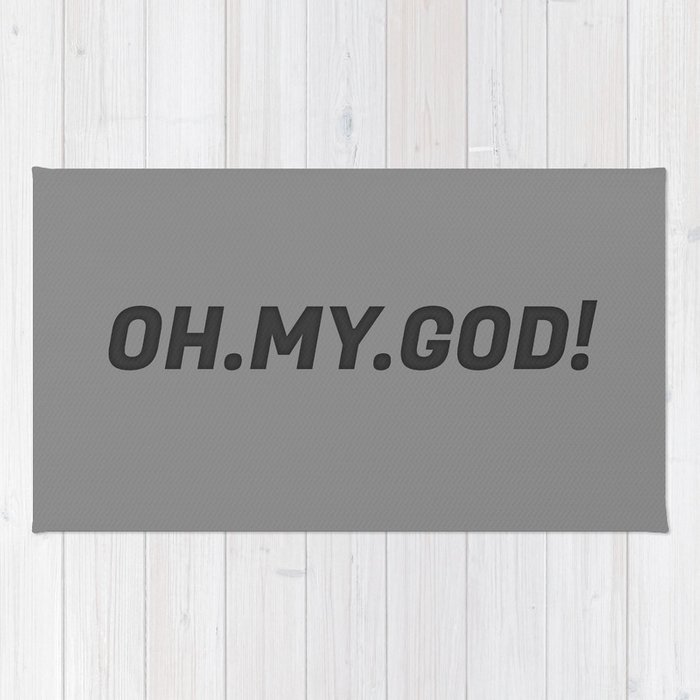 The 'Oh My God' Quote II Rug