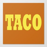 taco Canvas Prints featuring Taco by Book Ink Boutique