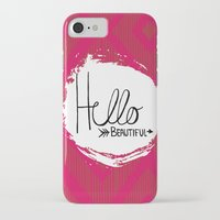 hello beautiful iPhone & iPod Cases featuring Hello Beautiful by Fat Bird Designs by Mary Baltzell