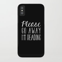 Please Go Away, I'm Reading (Polite Version) - Inverted iPhone Case