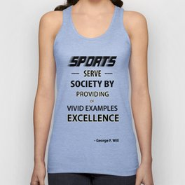 Inspirational Sports Quote By George F. Will Unisex Tank Top