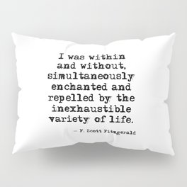 Within and without - F Scott Fitzgerald Pillow Sham
