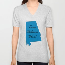 Turn Alabama Blue! Vote Democrat liberal midterms 2018 Unisex V-Neck