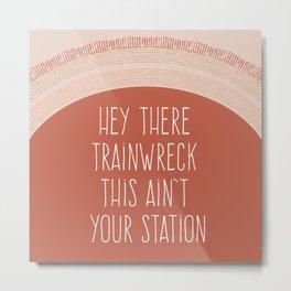 Trainwreck Metal Print