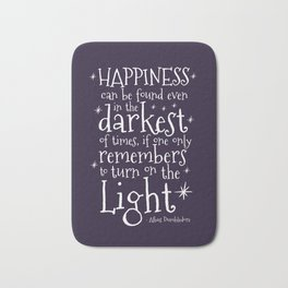 happiness can be found even in the darkest of times dumbledore quote bath mats