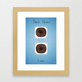 Punch Drunk Love Fan Art Framed Art Print