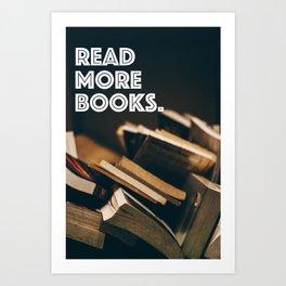 Read More Books Art Print