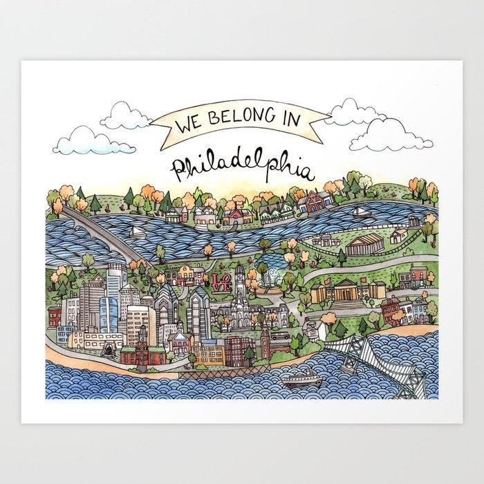 We Belong in Philadelphia! Art Print