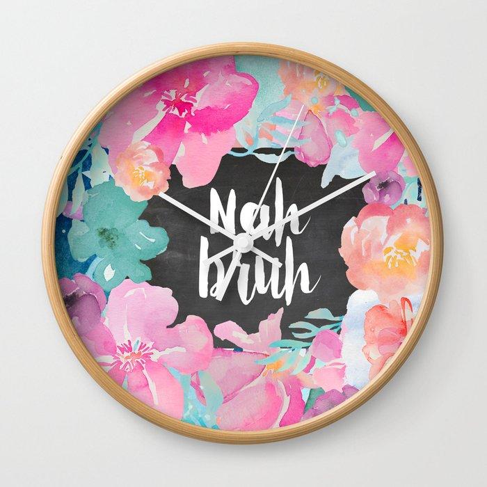 Nah Bruh Wall Clock