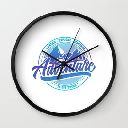 Dream Explore Discover Adventure Is Out There bl Wall Clock
